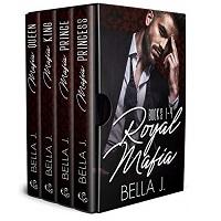 Royal Mafia Series by Bella J PDF