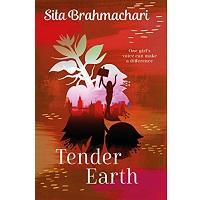 Tender Earth by Sita Brahmachari