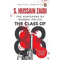 The Class of 83 by S Hussain Zaidi