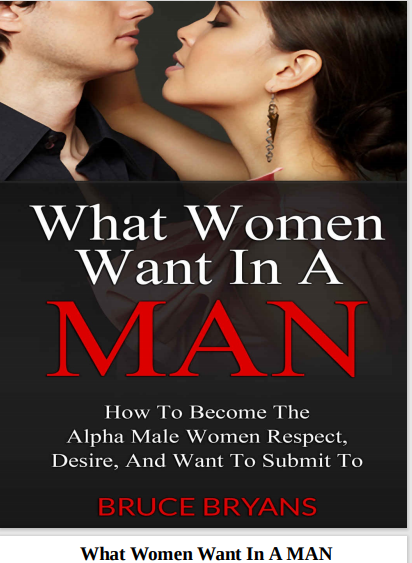 What Women Want In A Man by Bruce Bryans ePub