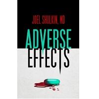 Adverse Effects by Joel Shulkin
