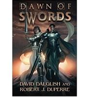 Dawn of swords by David Dalglish
