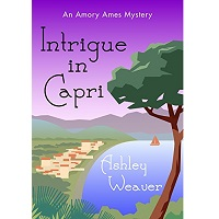 Intrigue in Capri by Ashley Weaver