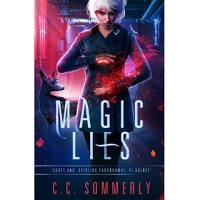 Magic Lies by C.C. Sommerly