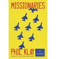 Missionaries by Phil Klay