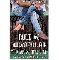 You Can't Fall for Your Fake Summer Fling by Anne-Marie Meyer