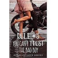 You Can't Trust the Bad Boy by Anne-Marie Meyer