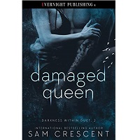 Damaged Queen By Sam Crescent