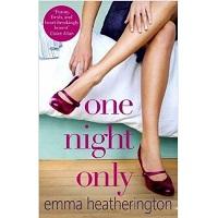 One Night Only by Emma Heatherington