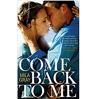 Come Back To Me by Mila Grey