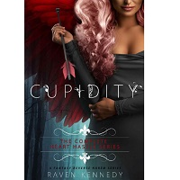 Cupidity The Complete Heart Hassle Series by Raven Kennedy