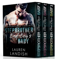 Stepbrother Bad Boy's Baby Boxed Set by Lauren Landish