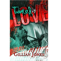 Tainted by Love by Gillian Jones