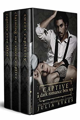 Captive A Dark Romance Box Set by Julia Sykes