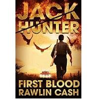First Blood by Rawlin Cash