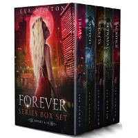 Forever Series 06-10 Box Set by Eve Newton