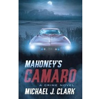 Mahoney's Camaro by Michael J. Clark