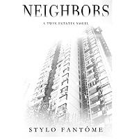 Neighbors by Stylo Fantôme