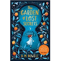 The Garden of Lost Secrets by Ann-Marie Howell