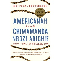 Americanah by Adichie Chimamanda Ngozi