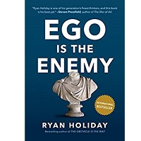 Ego is the Enemy By Ryan Holida