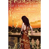 If I Should Die by Amy Plum