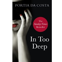 In Too Deep by Costa Portia Da