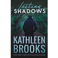 Lasting Shadows by Kathleen Brooks