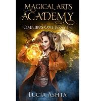 Magical Arts Academy Fantasy Omnibus One 1 - 4 by Lucia Ashta
