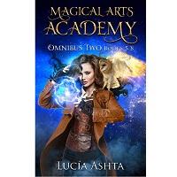 Magical Arts Academy Fantasy Omnibus Two 5 - 8 by Lucia Ashta