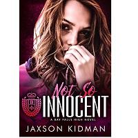 Not So Innocent by Jaxson Kidman