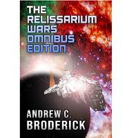 Relissarium Wars Fantasy Series Omnibus 1 - 12 by Andrew C Broderick