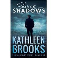 Saving Shadows by Kathleen Brooks