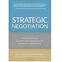 Strategic Negotiation by Brian Dietmeye