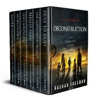 The Deconstruction Post-Apocalyptic Omnibus 1- 6 by Rashad Freeman