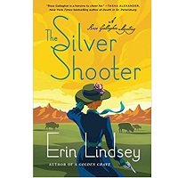 The Silver Shooter by Erin Lindsey