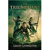 The Triumphant by Lesley Livingston