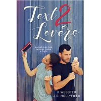 Text 2 Lovers by J.D. Hollyfield