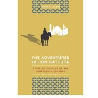 Adventures of Ibn Battuta by Ross E. Dunn