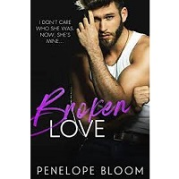 Broken Love by Penelope Bloom