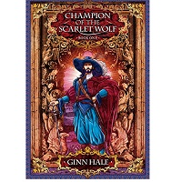 Champion of the Scarlet Wolf by Ginn Hale