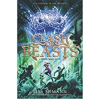 Clash of Beasts by Lisa McMann