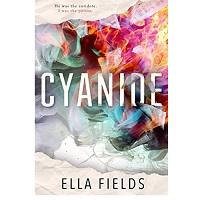 Cyanide by Ella Fields