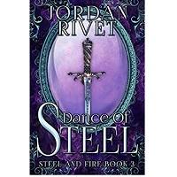 Dance of Steel by Jordan Rivet