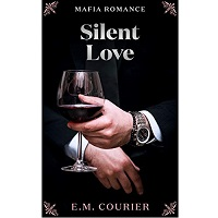 Silent Love by E.M. Courier