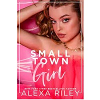 Small Town Girl by Alexa Riley