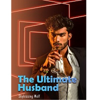 The Ultimate Husband by Skykissing wolf