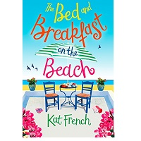 The bed and breakfast on the beach by kat french