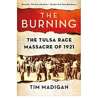 The Burning by Tim Madigan