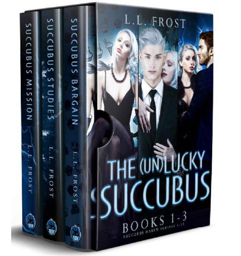 The (un)Lucky Succubus Omnibus by L.L. Frost